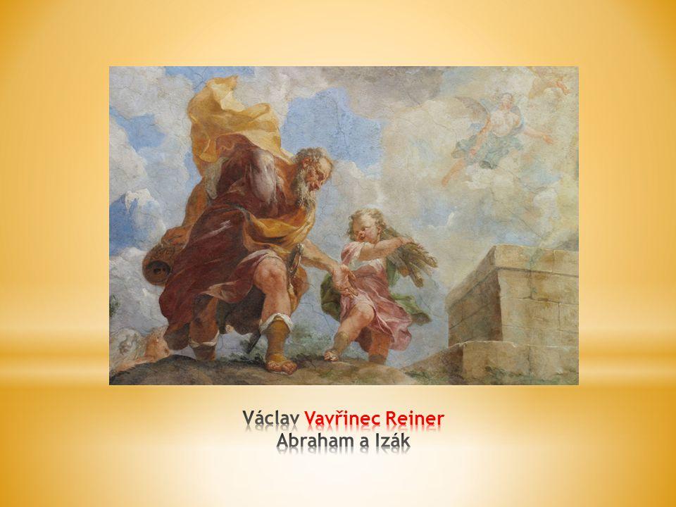 Václav Vavřinec Reiner Abraham a Izák