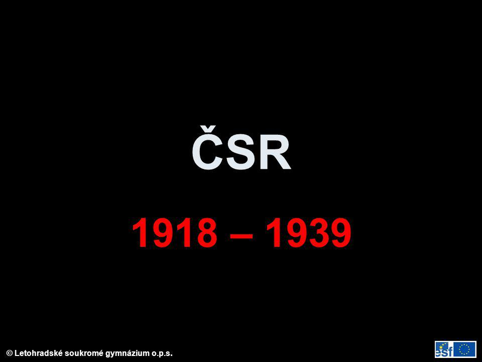 ČSR 1918 – 1939