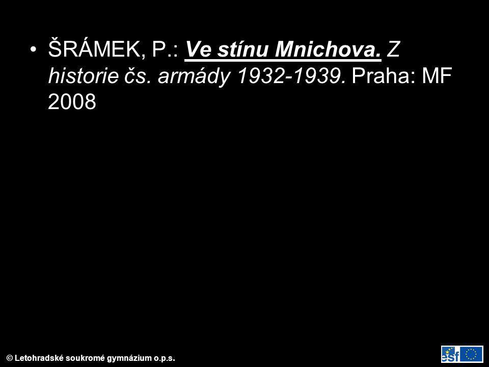 ŠRÁMEK, P. : Ve stínu Mnichova. Z historie čs. armády 1932-1939
