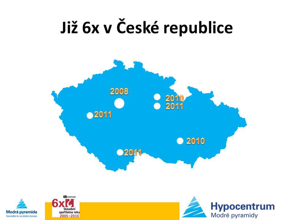 Již 6x v České republice 2008 2010 2011 2011 2010 2011