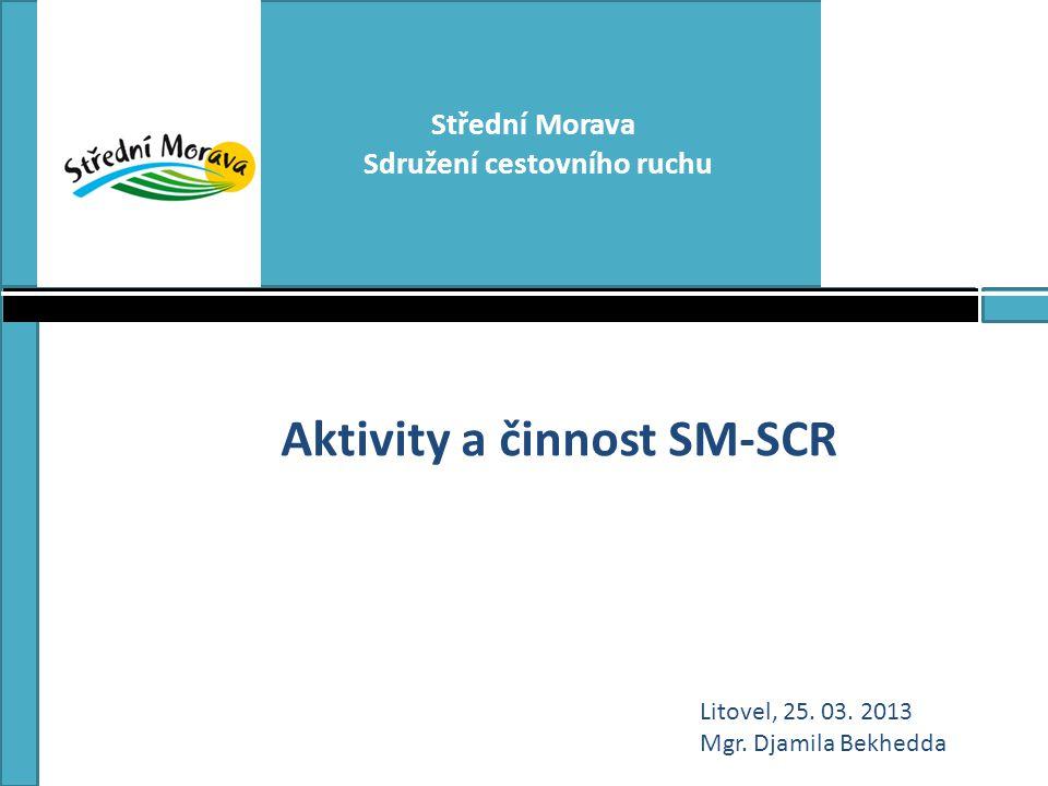 Sdružení cestovního ruchu Aktivity a činnost SM-SCR
