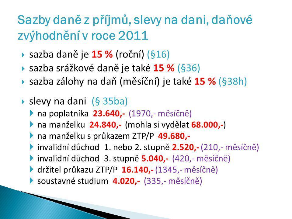 Sazby daně z příjmů, slevy na dani, daňové zvýhodnění v roce 2011