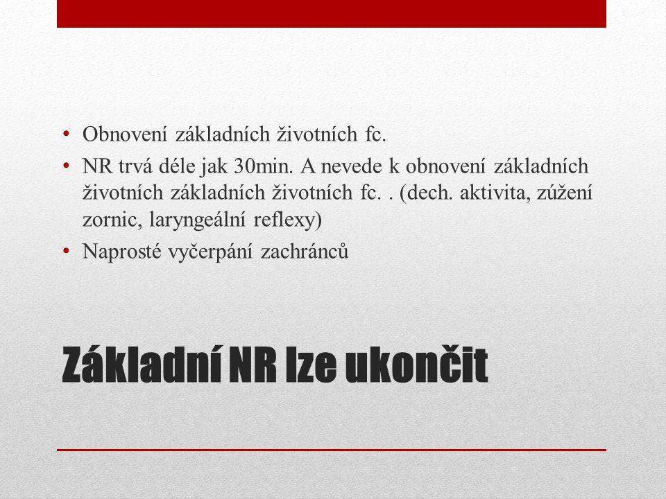 Základní NR lze ukončit