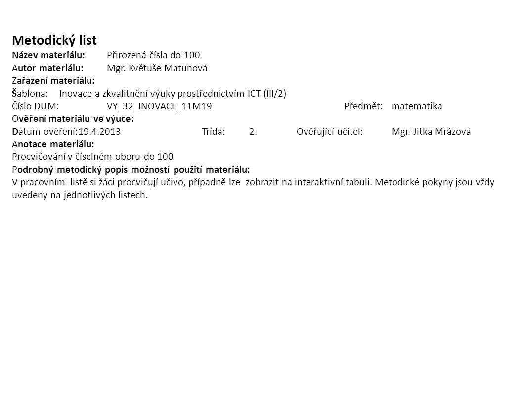 Metodický list Název materiálu: Přirozená čísla do 100
