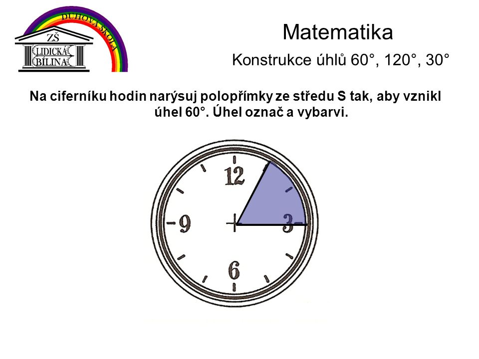 Matematika Konstrukce úhlů 60°, 120°, 30°