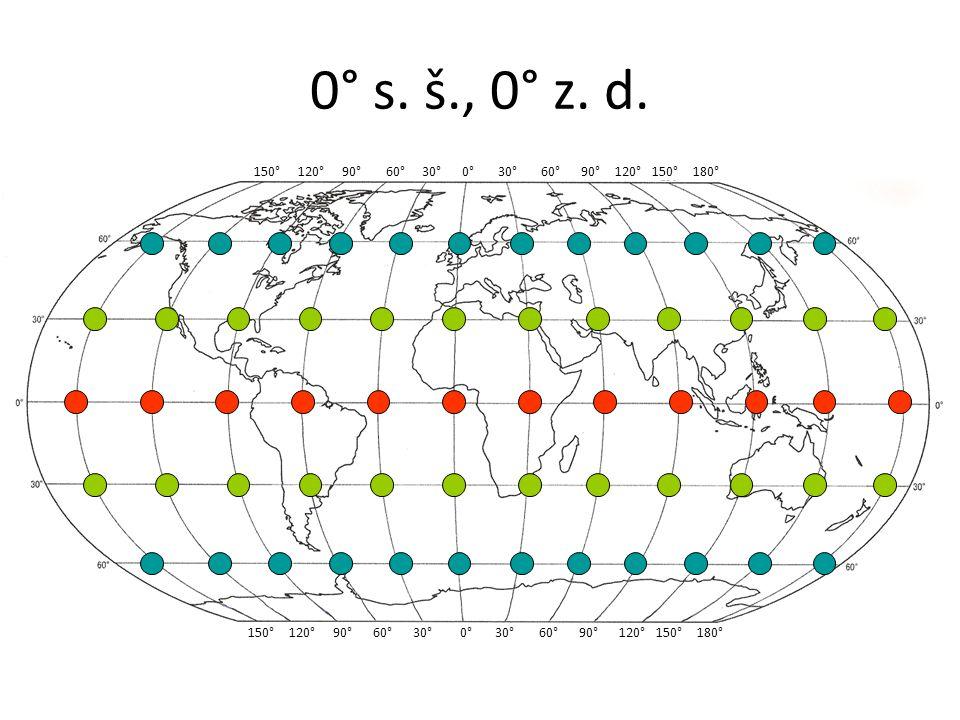 0° s. š., 0° z. d. 150° 120° 90° 60° 30° 0° 30° 60° 90° 120° 150° 180°