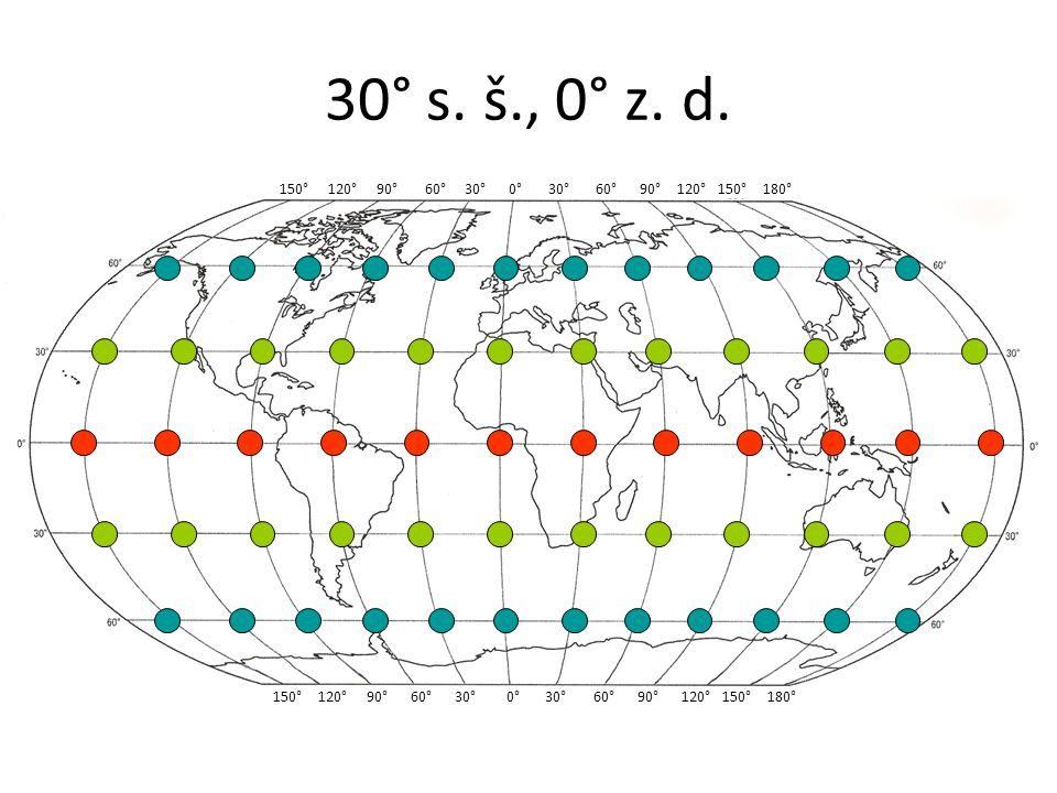 30° s. š., 0° z. d. 150° 120° 90° 60° 30° 0° 30° 60° 90° 120° 150° 180°