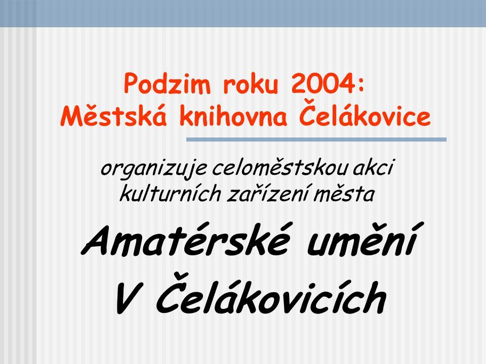 Podzim roku 2004: Městská knihovna Čelákovice