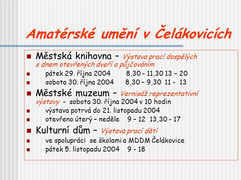 Amatérské umění v Čelákovicích