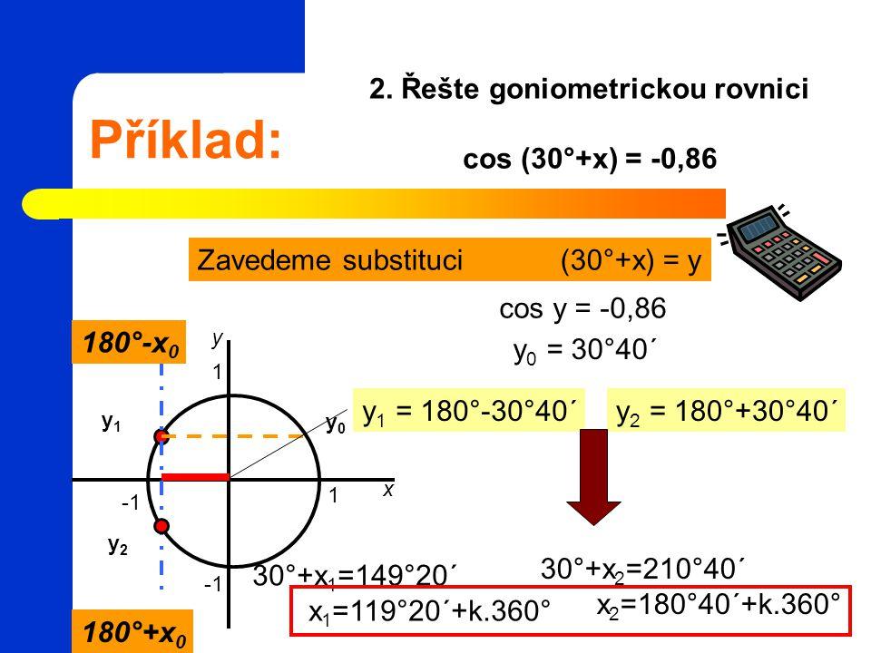 2. Řešte goniometrickou rovnici