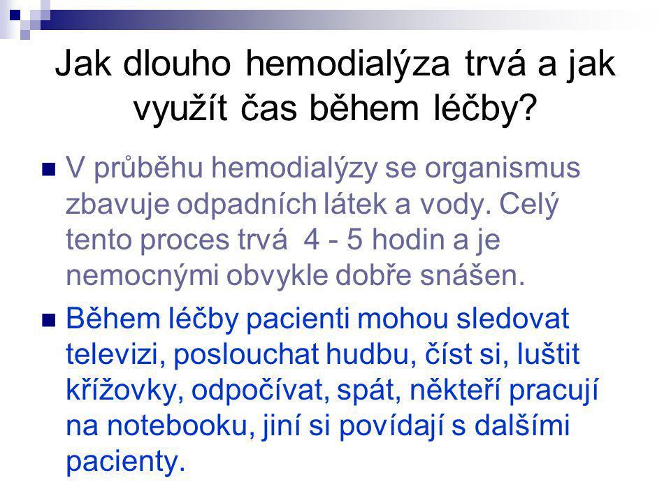 Jak dlouho hemodialýza trvá a jak využít čas během léčby