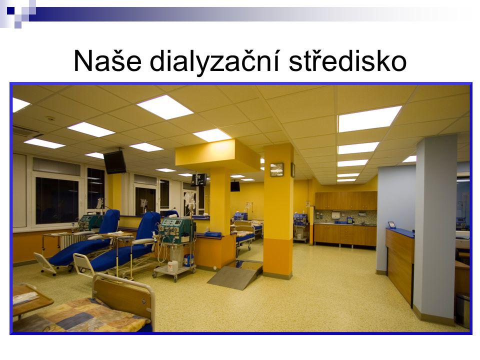 Naše dialyzační středisko