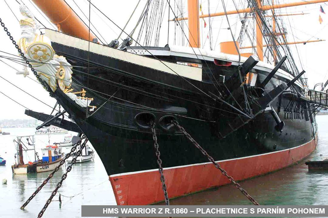 HMS WARRIOR Z R.1860 – PLACHETNICE S PARNÍM POHONEM