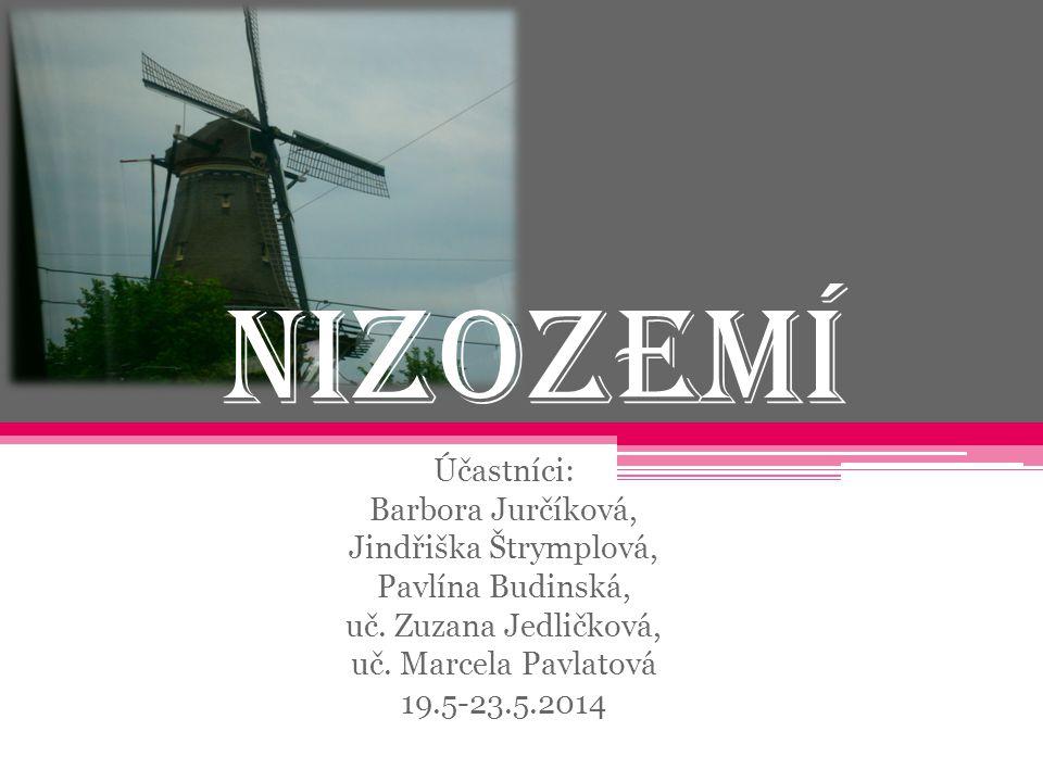 Nizozemí Účastníci: Barbora Jurčíková, Jindřiška Štrymplová,