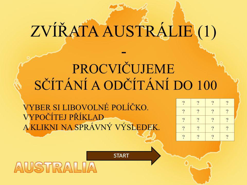 ZVÍŘATA AUSTRÁLIE (1) - PROCVIČUJEME SČÍTÁNÍ A ODČÍTÁNÍ DO 100