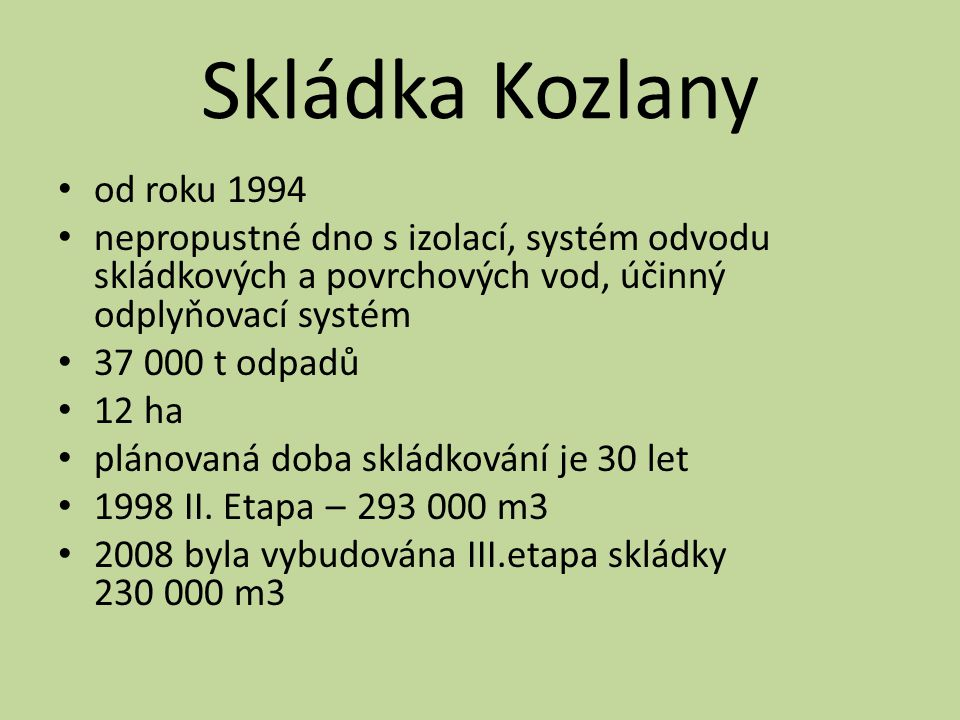 Skládka Kozlany od roku 1994
