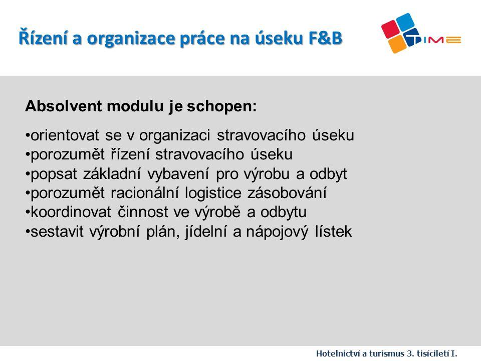 Řízení a organizace práce na úseku F&B