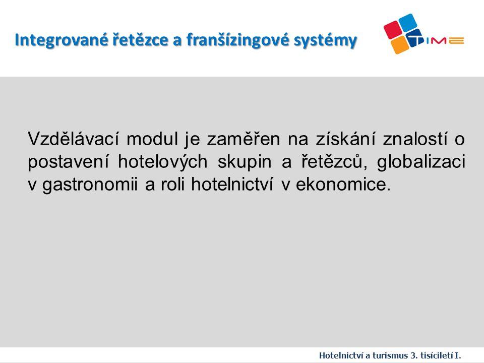 Název prezentace Integrované řetězce a franšízingové systémy