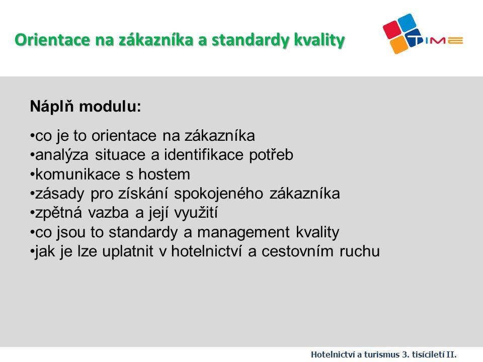 Orientace na zákazníka a standardy kvality