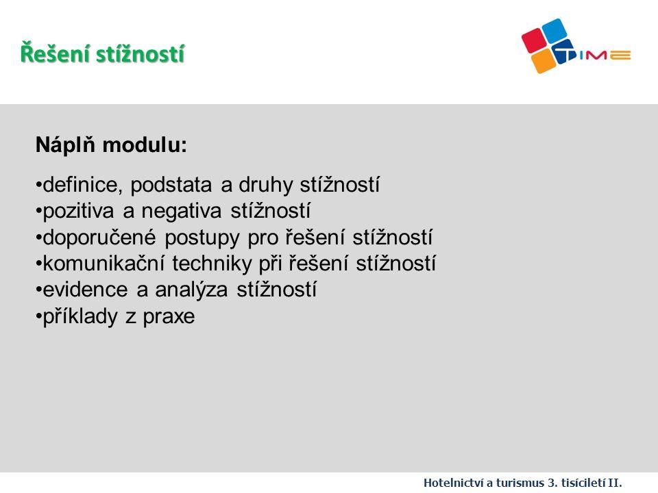 Řešení stížností Náplň modulu: definice, podstata a druhy stížností