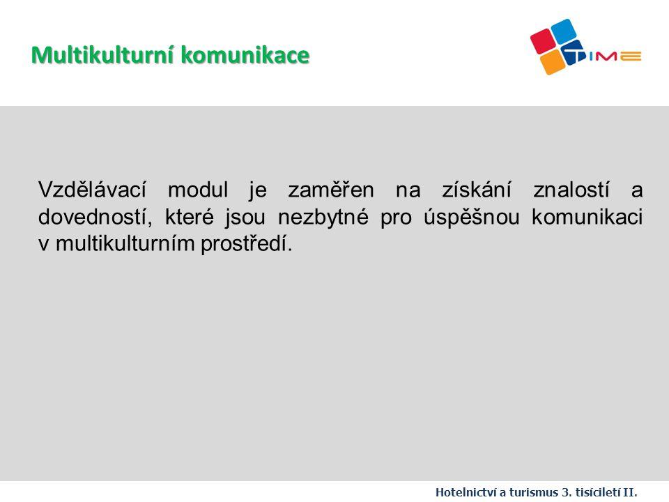 Název prezentace Multikulturní komunikace