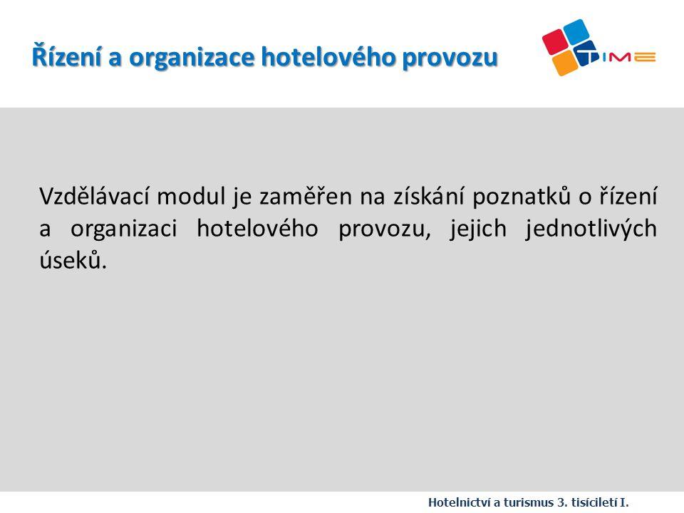 Název prezentace Řízení a organizace hotelového provozu
