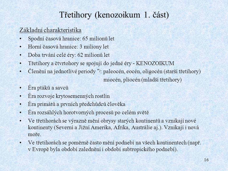Třetihory (kenozoikum 1. část)