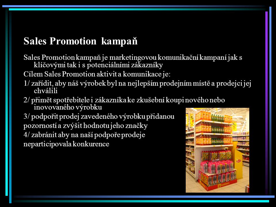 Sales Promotion kampaň