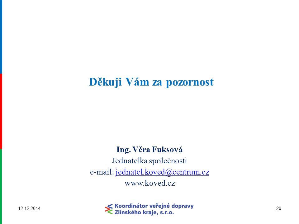 Jednatelka společnosti e-mail: jednatel.koved@centrum.cz www.koved.cz
