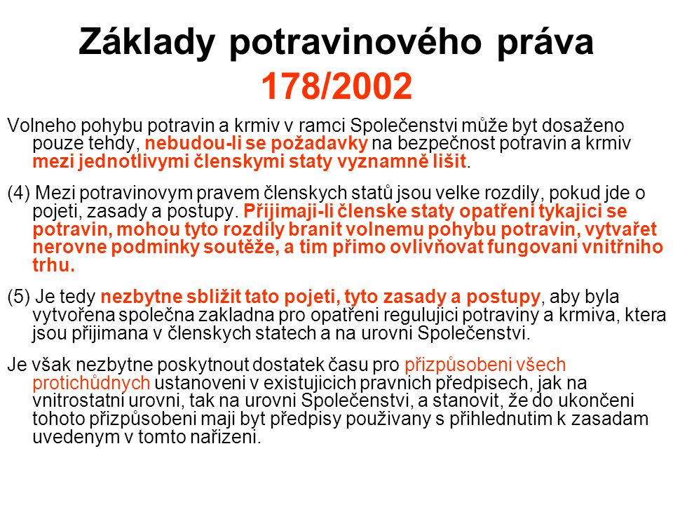 Základy potravinového práva 178/2002