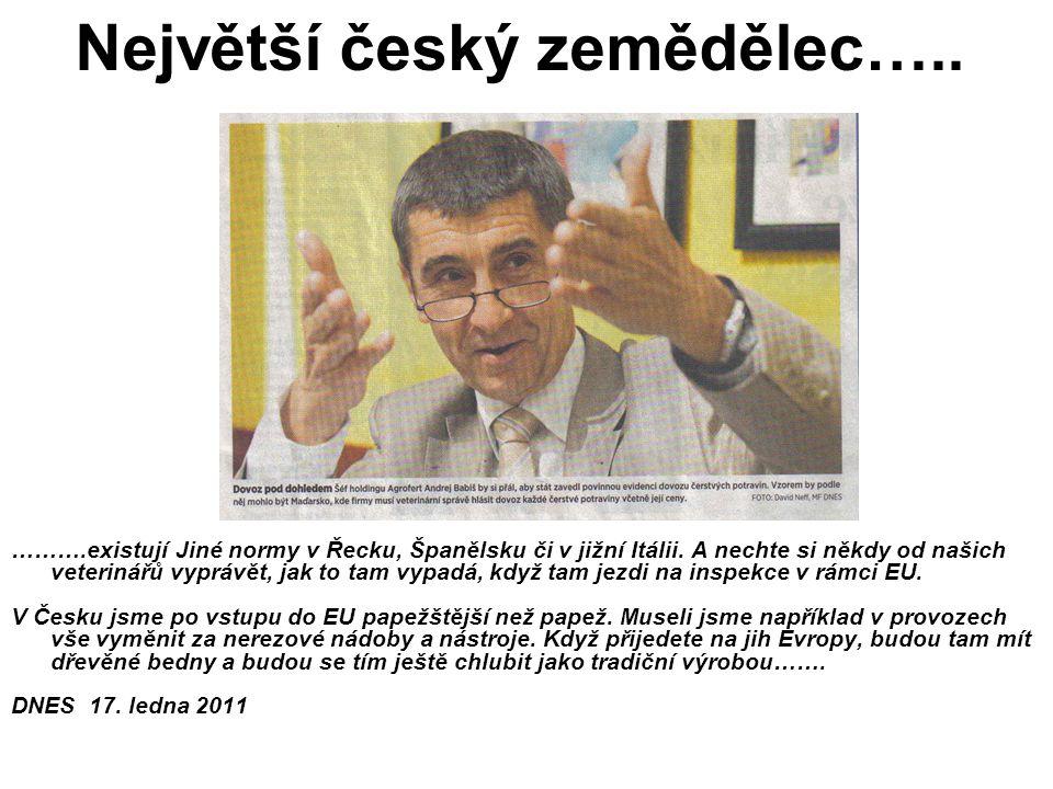 Největší český zemědělec…..