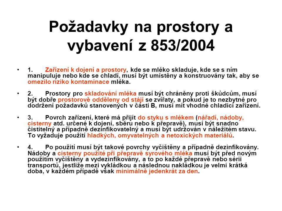 Požadavky na prostory a vybavení z 853/2004