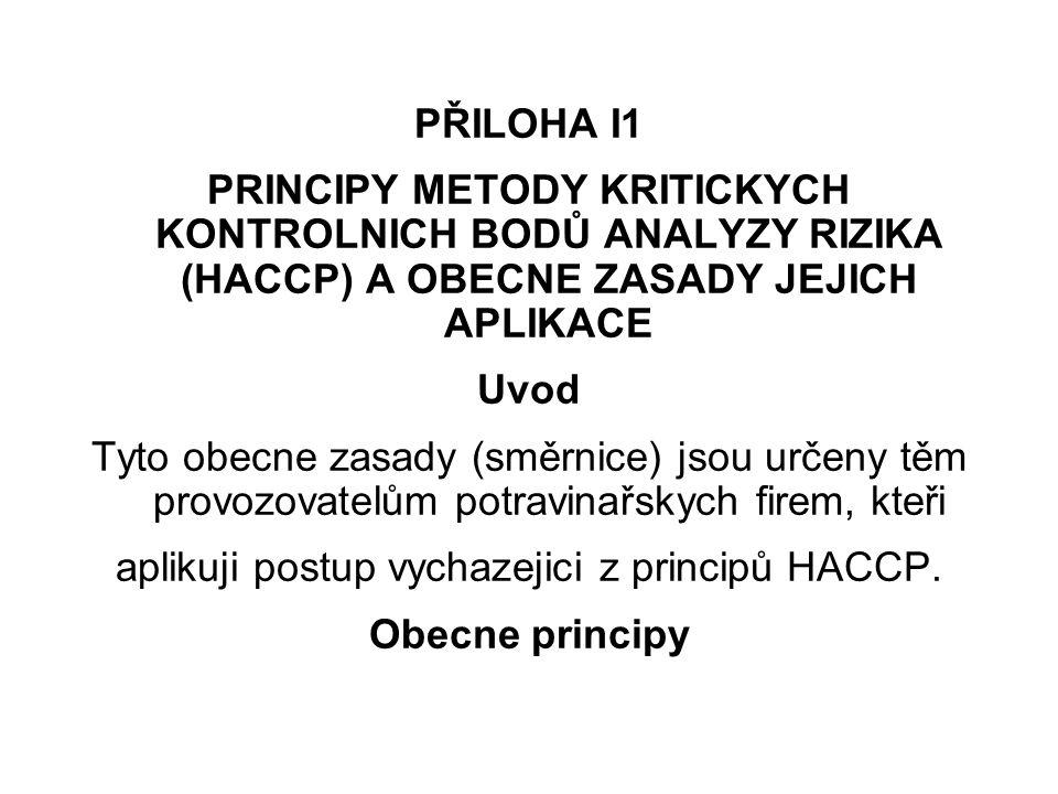 aplikuji postup vychazejici z principů HACCP.
