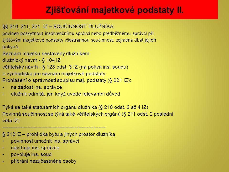 Zjišťování majetkové podstaty II.