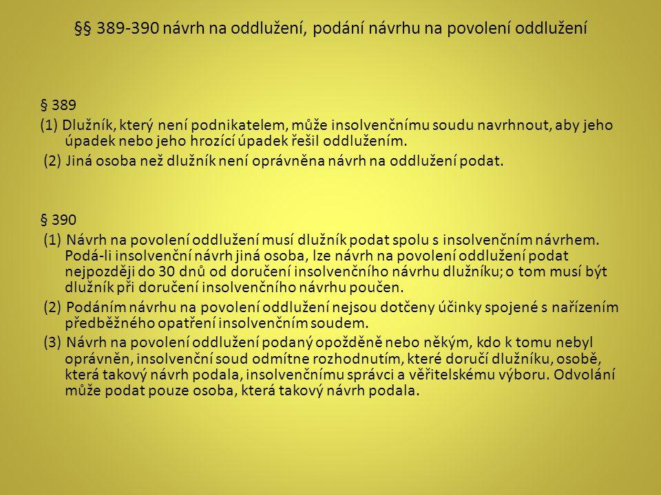 §§ 389-390 návrh na oddlužení, podání návrhu na povolení oddlužení