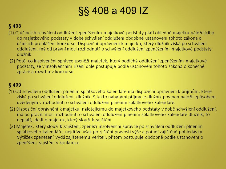 §§ 408 a 409 IZ § 408.