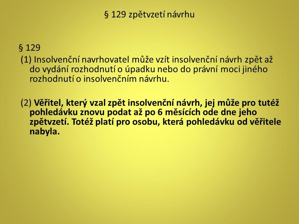 § 129 zpětvzetí návrhu § 129.