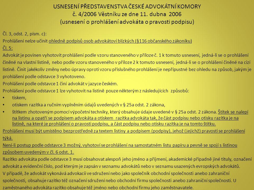 Usnesení představenstvA České advokátní komory č