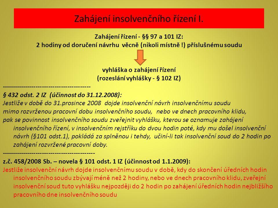 Zahájení insolvenčního řízení I.