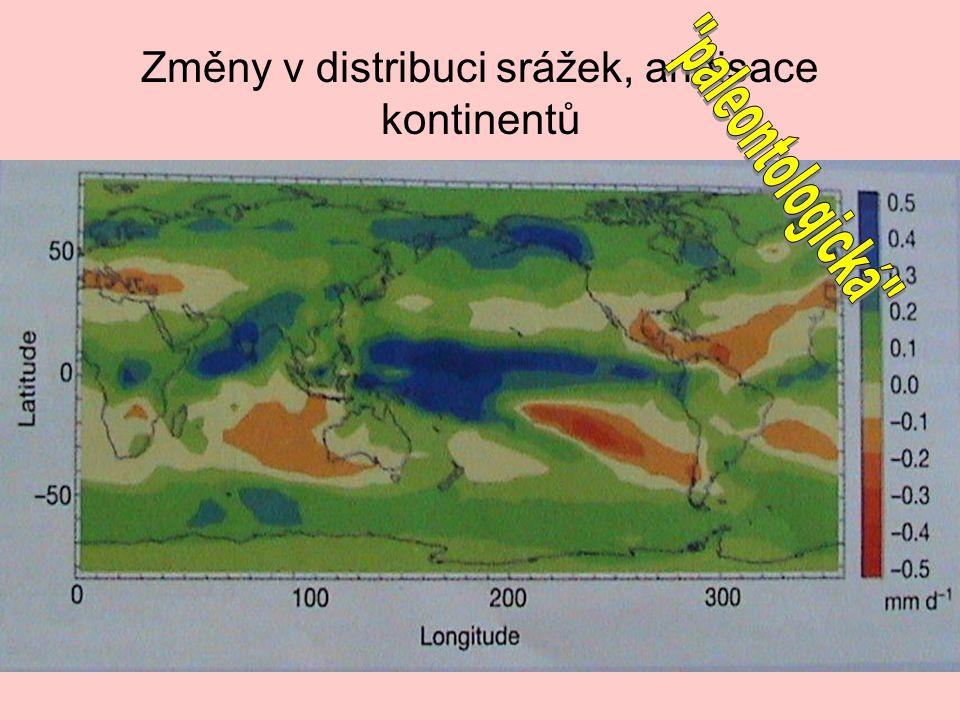 Změny v distribuci srážek, aridisace kontinentů
