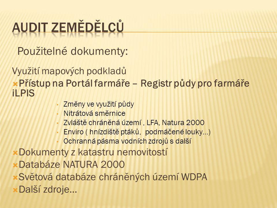 Audit zemědělců Použitelné dokumenty: