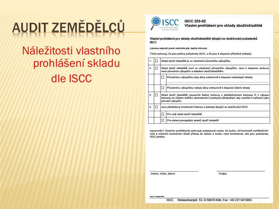 Náležitosti vlastního prohlášení skladu dle ISCC