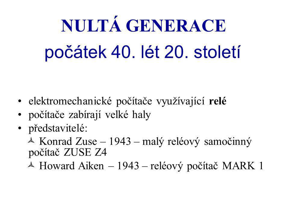 NULTÁ GENERACE počátek 40. lét 20. století