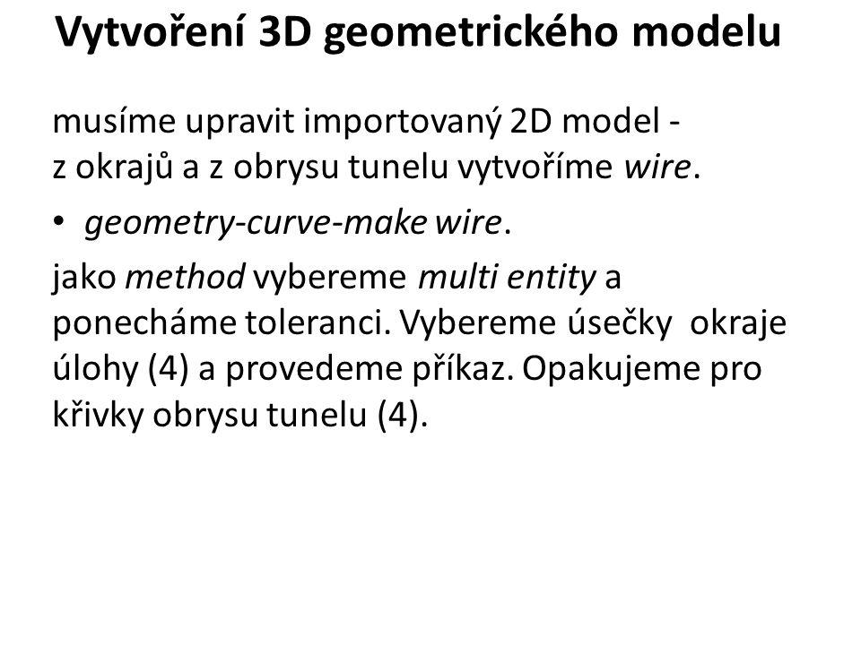 Vytvoření 3D geometrického modelu