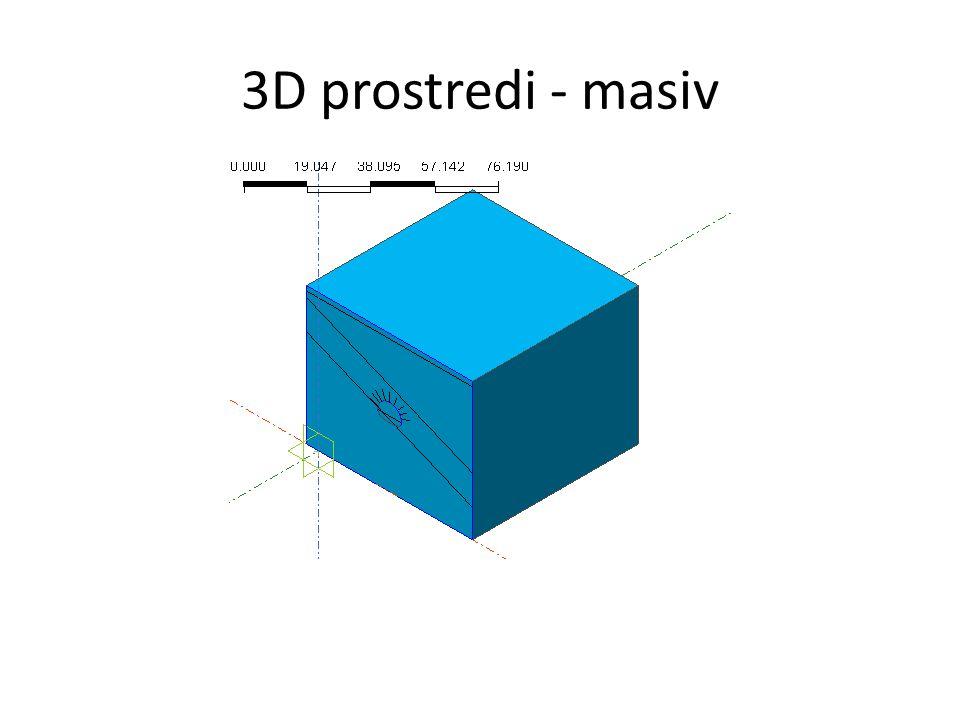 3D prostredi - masiv