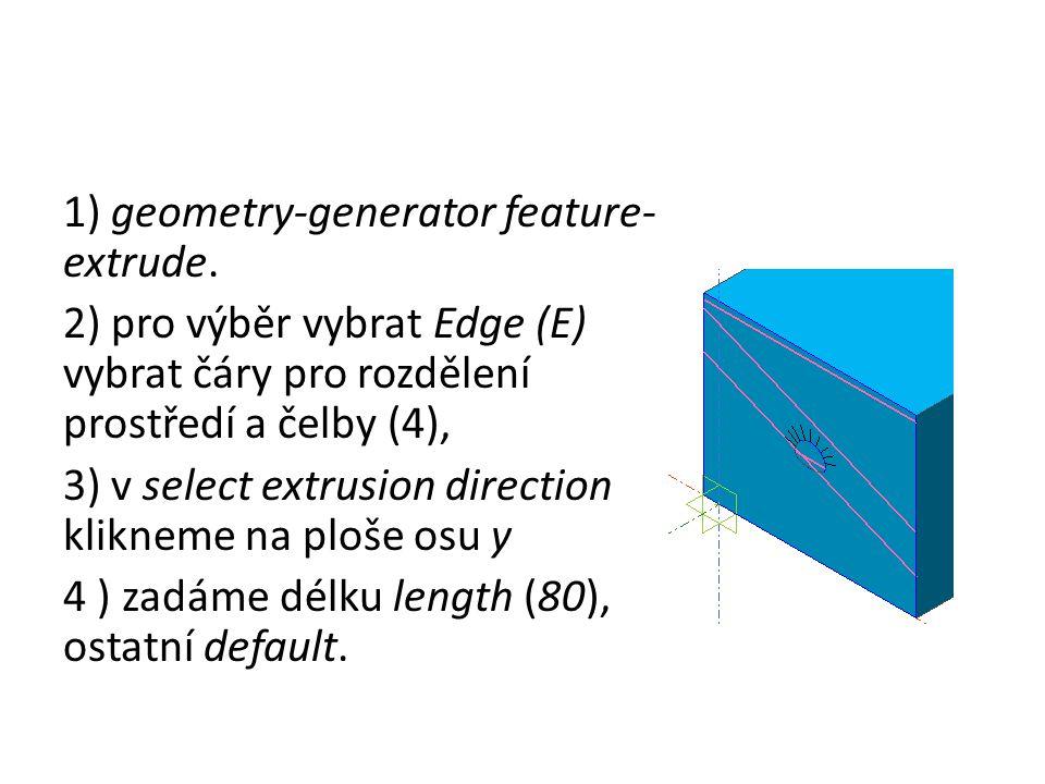 1) geometry-generator feature-extrude