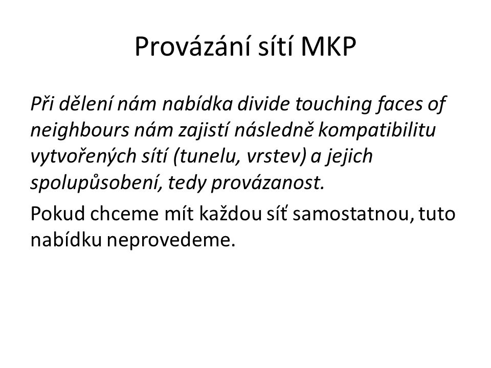 Provázání sítí MKP