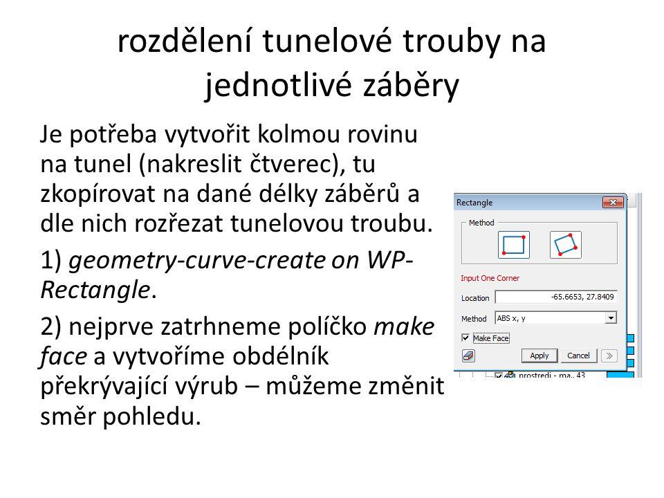 rozdělení tunelové trouby na jednotlivé záběry