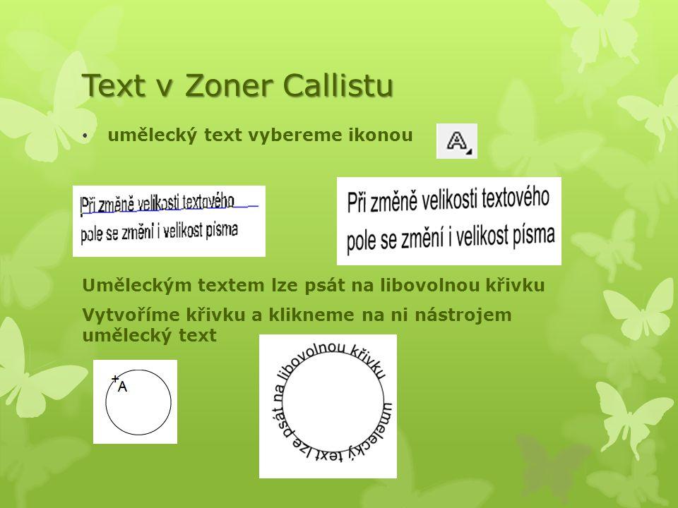 Text v Zoner Callistu umělecký text vybereme ikonou