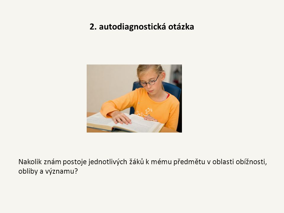 2. autodiagnostická otázka